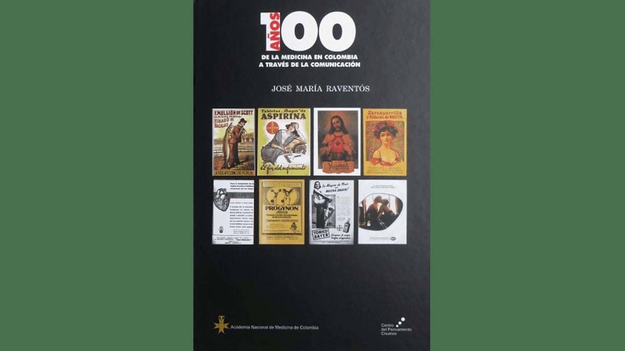 100 años de la medicina en Colombia a través de la comunicación